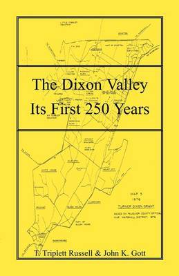 The Dixon Valley, Its First 250 Years