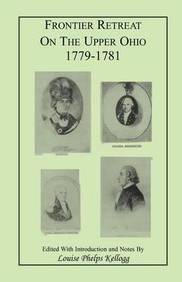 Frontier Retreat on the Upper Ohio, 1779-1781