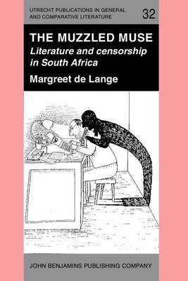 The Muzzled Muse: Literature and censorship in South Africa