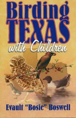 Birding Texas with Children