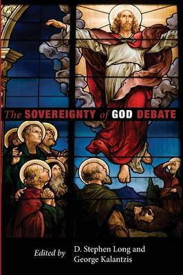 The Sovereignty of God Debate