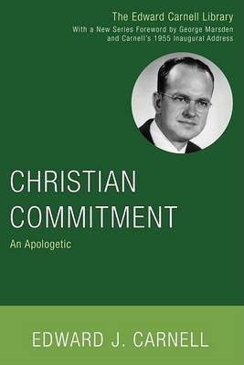 Christian Commitment: An Apologetic
