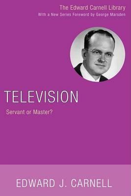 Television: Servant or Master?