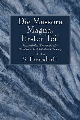 Die Massora Magna, Erster Teil