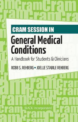 Cram Session in General Medical Conditions: a Handbook for Students and Clinicians