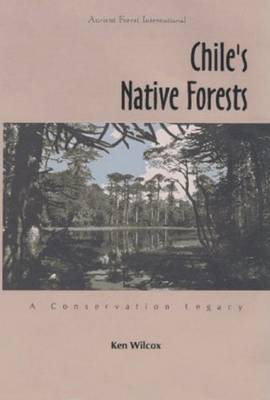 Chile's Native Forests: A Conservation Legacy