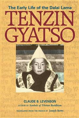 Tenzin Gyatso: The Dalai Lama from Birth to Exile