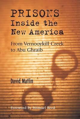 Embracing New America: From Vernooykill Creek to Abu Ghraib