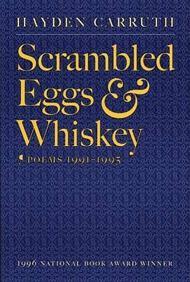 Scrambled Eggs & Whiskey  : Poems, 1991-1995