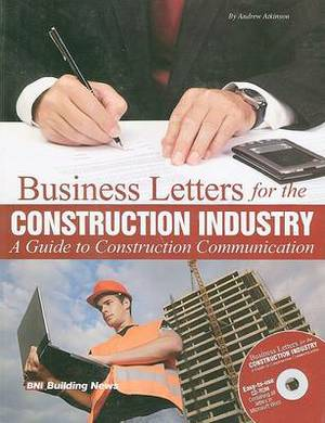 Business Letters for the Construction Industry: A Guide to Construction Communication