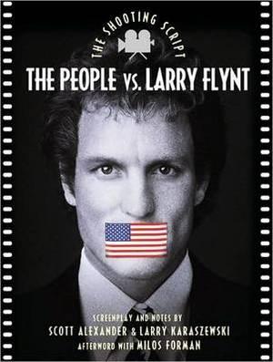 People Vs. Larry Flynt: The Shooting Script