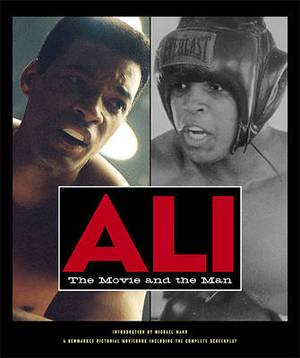 Ali: The Movie and the Man