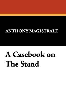 A Casebook on the Stand