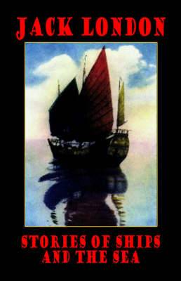 Stories of Ships and the Sea