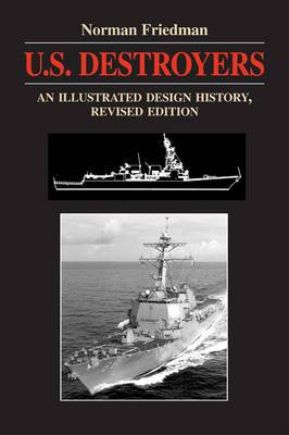 U.S. Destroyers: An Illustrated Design History, Revised Edition