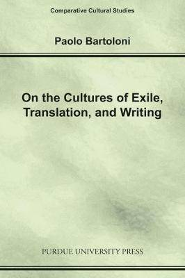 On the Cultures of Exile, Translation and Writing