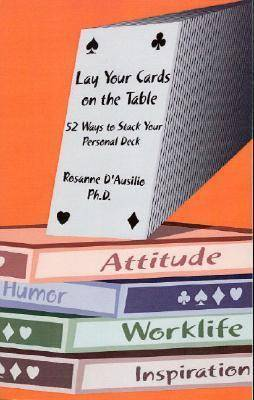 Lay Your Cards on the Table: 52 Ways to Stack Your Personal Deck