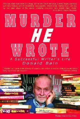 Murder, He Wrote: A Successful Writer's Life