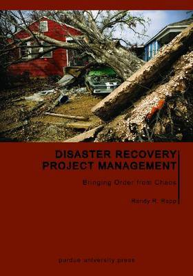 Disaster Recovery Project Management: Bringing Order from Chaos