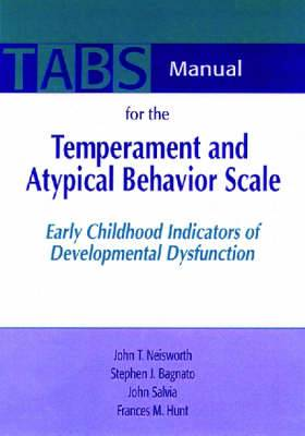 Manual for the Temperament and Atypical Behavior Scale (TABS): Early Childhood Indicators of Developmental Dysfunction