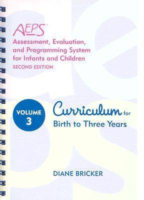 Assessment, Evaluation, and Programming System: Curriculum for Birth to Three Years