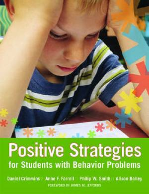 Positive Strategies for Students with Behavior Problems: Developing Individualized Supports in Schools