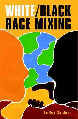 White/black Race Mixing: An Essay on the Stereotypes