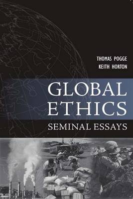 Global Ethics: Seminal Essays