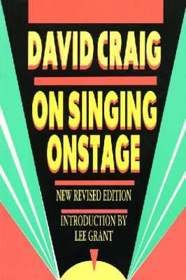 David Craig: On Singing Onstage
