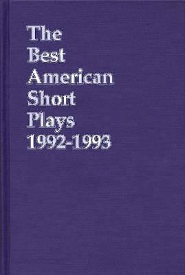 The Best American Short Plays 1992-1993: The Theatre Annual since 1937