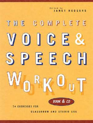 Complete Voice and Speech Workout