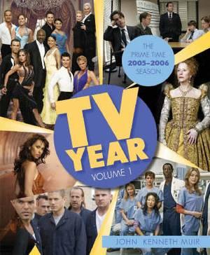 TV Year: v. 1: Prime 2005-2006 Season
