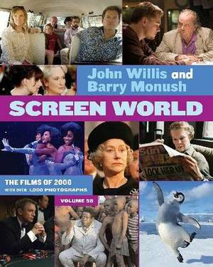 Screen World: The Films of 2006: Volume 58