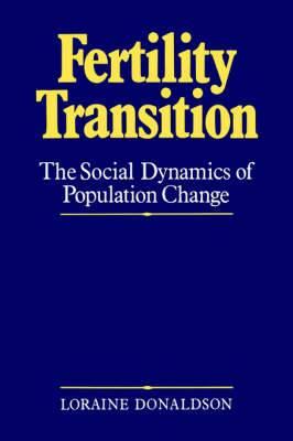 The Fertility Transition: Social Dynamics of Population Change
