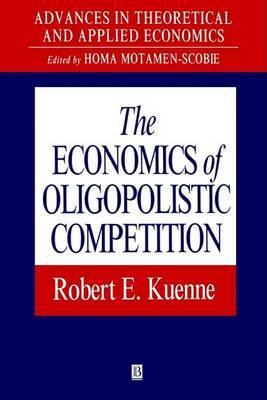The Economics of Oligopolistic Competition: Price and Non-price Rivalry