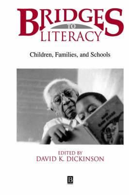 Bridges to Literacy: Children, Families, and Schools