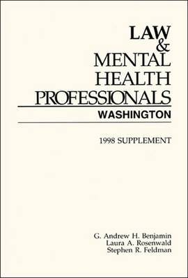 Law & Mental Health Professionals: Washington, 1998 Supplement