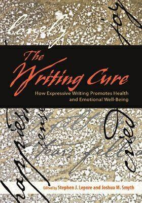 The Writing Cure: How Expressive Writing Promotes Health and Emotional Well-being