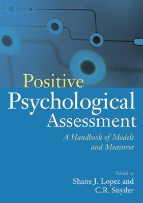 Positive Psychological Assessment: A Handbook of Models and Measures