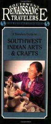Travelers Guide to Southwest Indian Arts and Crafts