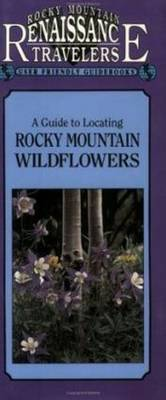 Guide to Locating Rocky Mountain Wildflowers