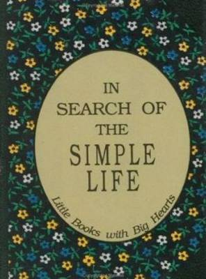 In Search of the Simple Life: Little Books with Big Hearts