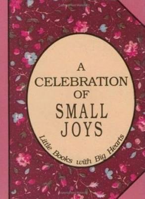 Celebration of Small Joys