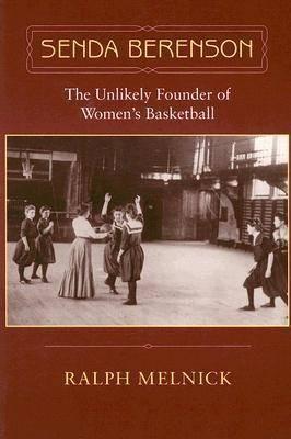 Senda Berenson: The Unlikely Founder of Women's Basketball