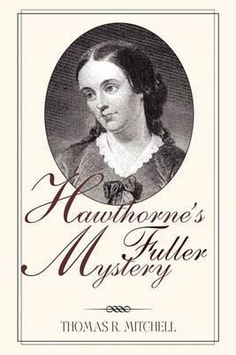 Hawthorne's Fuller Mystery