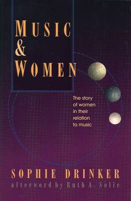 Music and Women: The Story of Women in Their Relation to Music