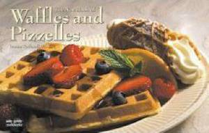 The New Book of Waffles & Pizelles