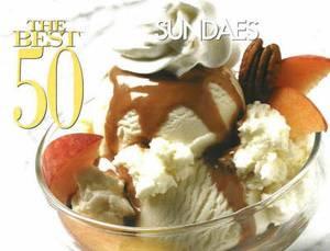 The Best 50 Sundaes