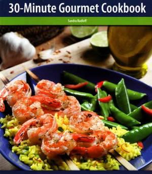 The 30 Minute Gourmet Cookbook