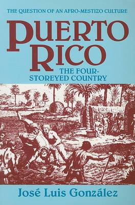 Puerto Rico: The Four-Storeyed Country